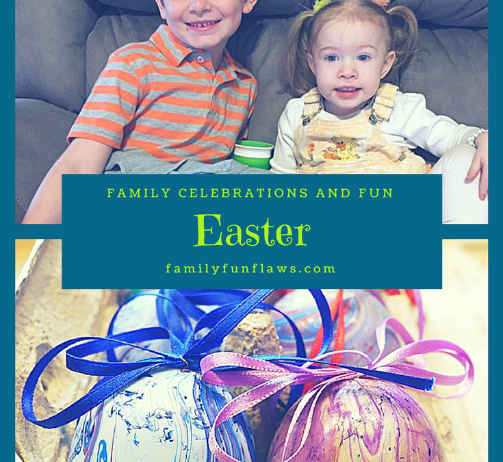 Easter Family Celebrations and Fun
