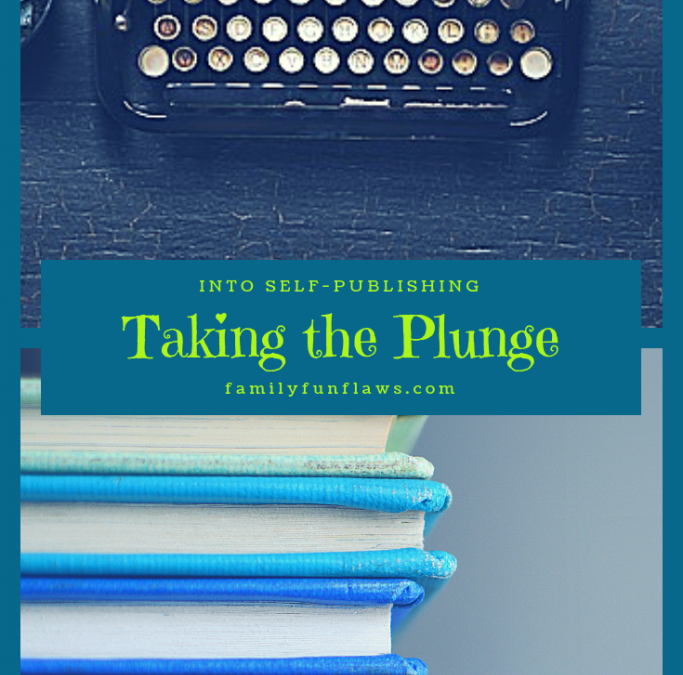 Taking the Plunge into Self-Publishing