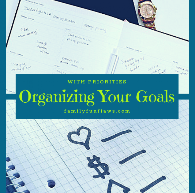 Organizing Your Goals with Priorities