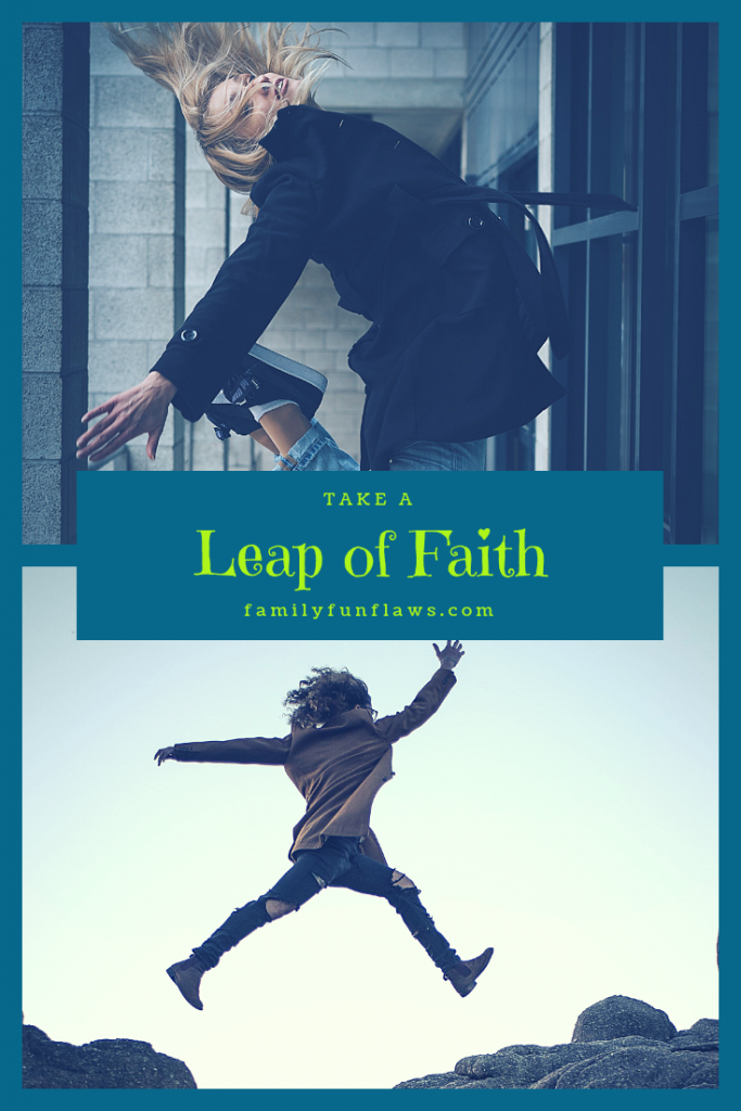 Take a Leap of Faith