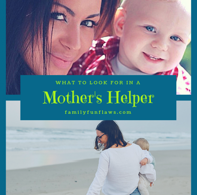 What to Look for in a Mother's Helper