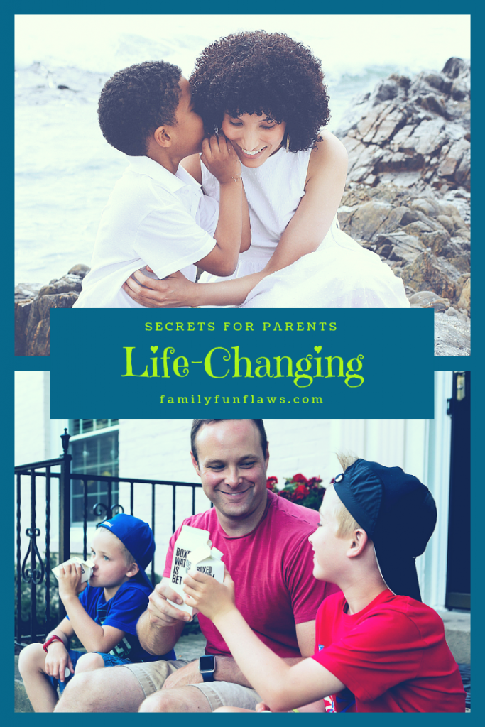 life-changing secrets for parents