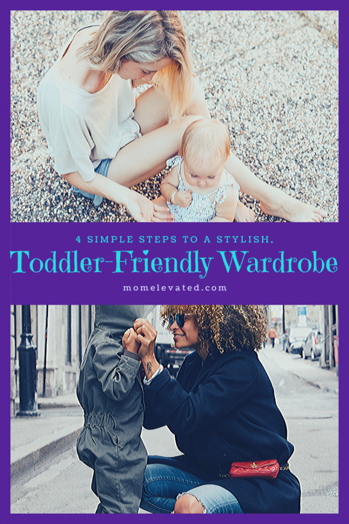 4 Simple Steps to a Stylish, Toddler-Friendly Wardrobe
